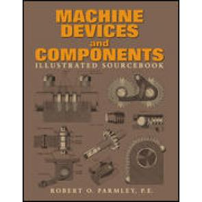 Machine Devices and Components Illustrated Sourcebook
