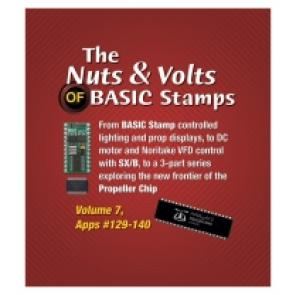 The Nuts & Volts of BASIC Stamps, Volume 7