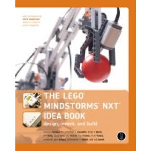 The LEGO MINDSTORMS NXT Idea Book