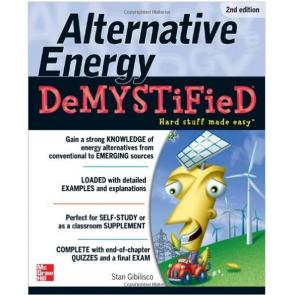 Alternative Energy Demystified, Second Edition