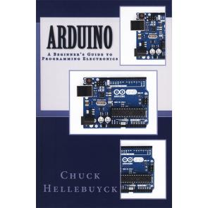 ARDUINO: A Beginner's Guide To Programming Electronics