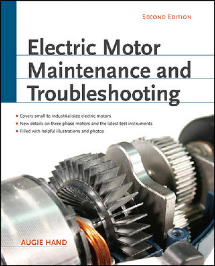 Electric Motor Maintenance and Troubleshooting, Second Edition