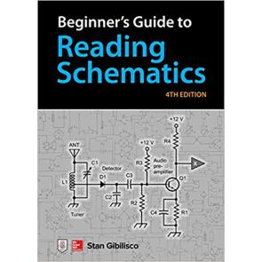 Beginner's Guide to Reading Schematics, 4th Edition