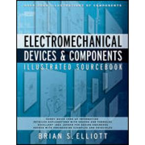 Electromechanical Devices & Components Illustrated Sourcebook