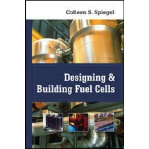 Designing and Building Fuel Cells