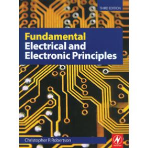 Fundamental Electrical and Electronic Principles, Third Edition