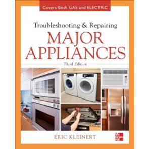 Troubleshooting and Repairing Major Appliances, Third Edition