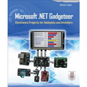 Microsoft .NET Gadgeteer Electronics Projects for Hobbyists and Inventors
