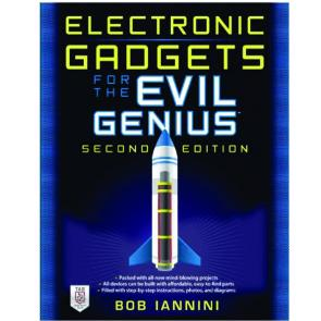 Electronic Gadgets for the Evil Genius, Second Edition