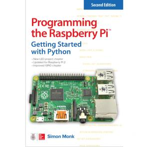 Programming the Raspberry Pi: Getting Started with Python, Second Edition
