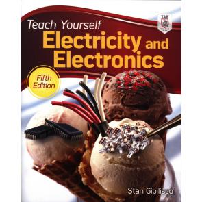 Teach Yourself Electricity and Electronics, Fifth Edition