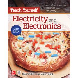 Teach Yourself Electricity and Electronics, Sixth Edition